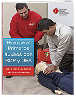 Heartsaver® First Aid CPR AED Student Workbook (Spanish) Spanish