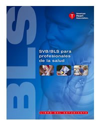 Spanish BLS Healthcare Provider Student Manual 2010